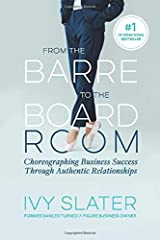 From the Barre to the Boardroom Paperback