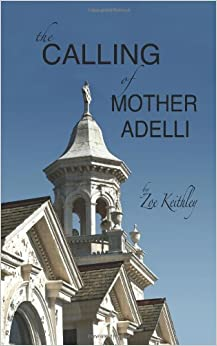Book The Calling Of Mother Adelli