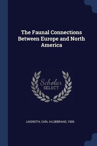 The Faunal Connections Between Europe and North America ebook