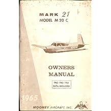 Mooney Mark 21 Model M 20 C Owner's Manual 1965