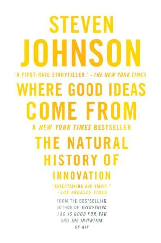 Where Good Ideas Come From: The Natural History of Innovation (Outside Decorating Ideas)