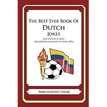 The Best Ever Book of Dutch Jokes