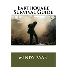 Earthquake Survival Guide by Mindy Ryan (2016-06-07)