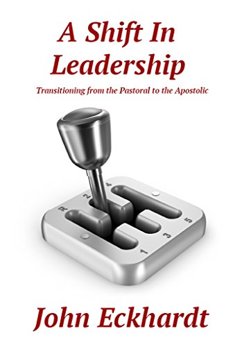 A shift in leadership transitioning from the pastoral to the a shift in leadership transitioning from the pastoral to the apostolic by eckhardt fandeluxe Choice Image