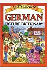 Let's Learn German Picture Dictionary 1st (first) edition Text Only Hardcover