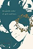 img - for The Gentle Order of Girls and Boys: Stories book / textbook / text book
