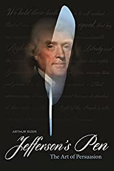 Jefferson's Pen: The Art of Persuasion