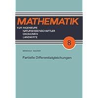 Partielle Differentialgleichungen (Mathematik für Ingenieure und Naturwissenschaftler, Ökonomen und Landwirte)