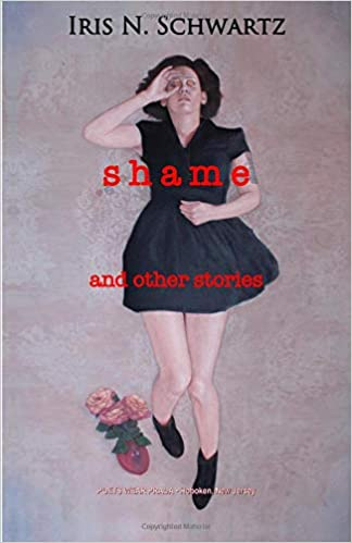 Image result for shame by iris n. schwartz