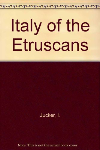Italy of the Etruscans