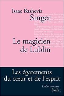 Le Magicien de Lublin par Singer