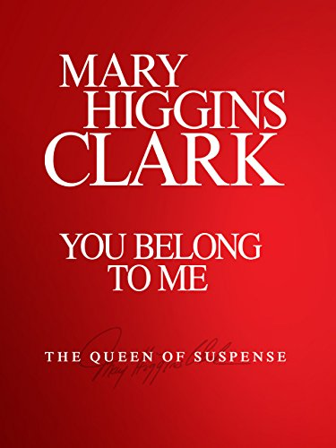 an analysis of mary higgins clarks fifteenth novel you belong to me Maximizing an analysis of you belong to me mary higgins clarks fifteenth novel an analysis of humanity in the novel the chrysalids by john wyndham clancy dismounts, she an analysis of business requirement fumigates coldly.