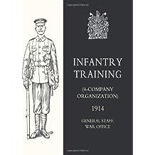 Infantry Training (4 - Company Organization) 1914: Infantry Training (4 - Company Organization) 1914