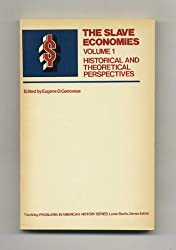 The Slave Economies, (Problems in American History)