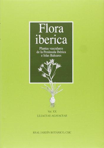 Descargar Libro Flora Iberica: Plantas Vasculares De La Península Ibérica E Islas Baleares: Flora Iberica. Vol. Xx: Liliaceae-agavaceae: 20 Enrique Rico Hernández (ed.)