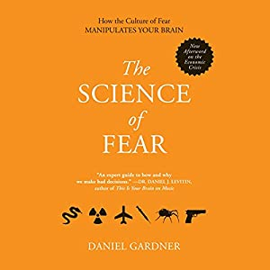 The Science of Fear Hörbuch