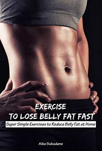 Quickest way to get rid of excess belly fat