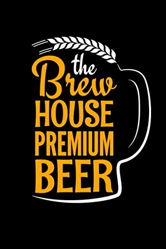 The Brew House Premium Beer: Keep track of your home brewing craft beer tasting ()