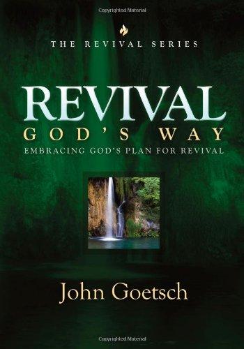 Revival God's Way: Embracing God's Plan for Revival pdf epub