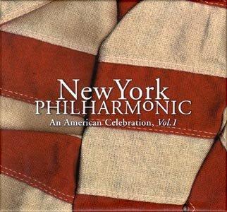 New York Philharmonic An American Celebration Vols. 1& 2