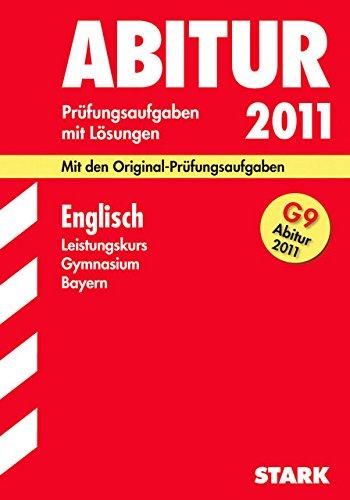 Abitur-Prüfungsaufgaben Gymnasium Bayern. Mit Lösungen: Abiturprüfung Bayern - Englisch LK
