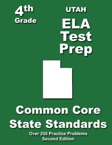 Utah 4th Grade ELA Test Prep: Common Core Learning Standards