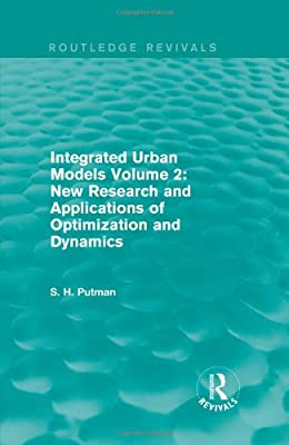 Integrated Urban Models Volume 2: New Research and