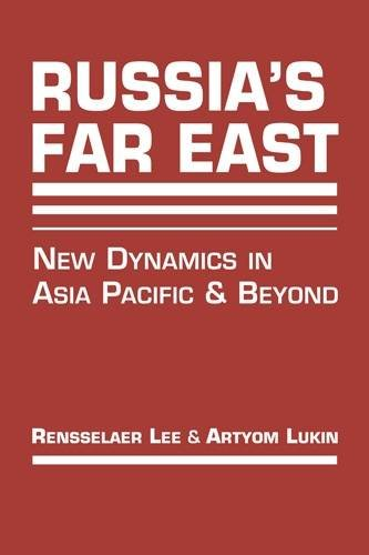 Russia's Far East: New Dynamics in Asia Pacific and Beyond