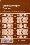 Social Psychological Theories, Carl J. Slawski, 0673153339