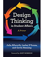 Design Thinking in Student Affairs: A Primer