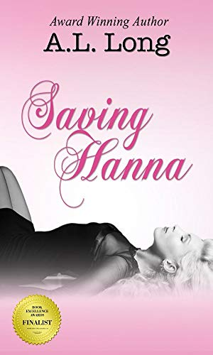 Book: Saving Hanna (Romantic Suspense) by A.L. Long