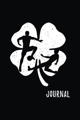 Journal: Soccer, St. Patrick's Day Journal Notebook, Blank Lined Journal Notebook For Kids (6x9) V3