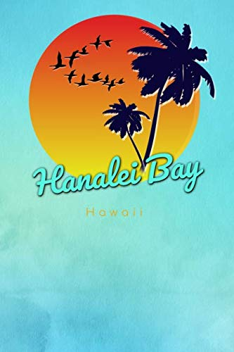 Hanalei Bay Surf - Hanalei Bay Hawaii: Cute Sunset Palm Tree Flock of Birds Surfing Beach Dotted Grid Bullet Journal Notebook - 100 pages 6 x 9 inches Log Book (The Surfer Journals Series Volume 20)