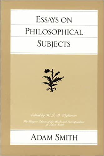 essays on philosophical subjects glasgow edition of the works and essays on philosophical subjects glasgow edition of the works and correspondence of adam smith adam smith 9780865970236 com books