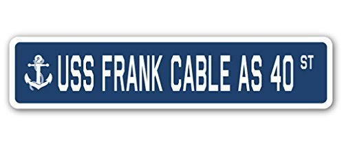 Uss Frank Cable As 40 Street Sign Navy Ship Veteran Sailor Vet Usn Gift Metal Signs Decorative Aluminum Sign for Home Wall (Uss Frank Cable)