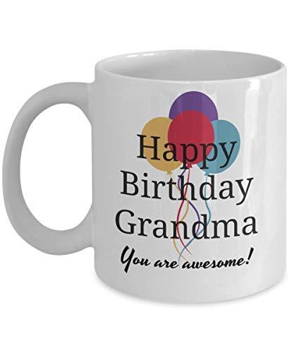 (Dozili Funny Coffee Mug - Happy Birthday Grandma Mug - You Are Awesome, 11 Oz Ceramic Coffee Cup, Novelty Gift Ideas Under 15 Dollars)