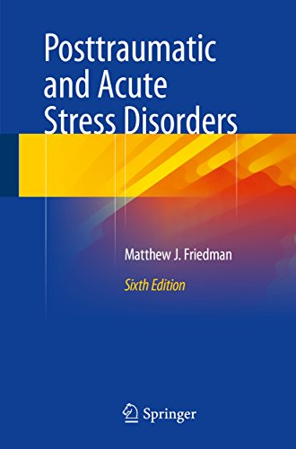 Posttraumatic and Acute Stress Disorders Pdf
