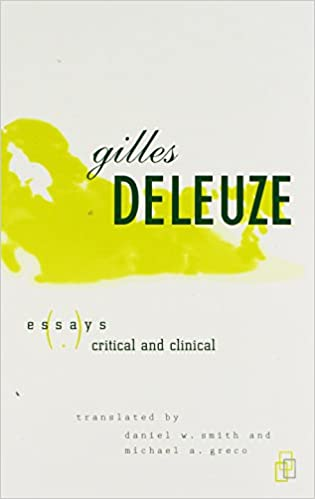 gilles deleuze essays critical and clinical Amazonin - buy essays critical and clinical book online at best prices in india on amazonin read essays critical and clinical book reviews & author details and.