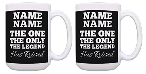 Personalized Retirement Gifts Insert Name The One The Only The Legend Has Retired Gift Funny Retirement Gifts 2 Pack Personalized Gift 15-oz Coffee Mugs Tea Cups 15 oz Black