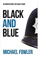 Black & Blue: Another taut and gripping DS Hunter Kerr story Paperback