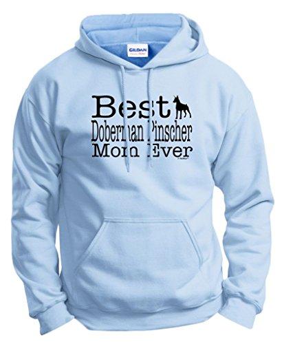 Dog Lover Gift Best Doberman Pinscher Mom Ever Hoodie Sweatshirt Large LtBlu (Sweatshirt Pinscher Hoody Adult)