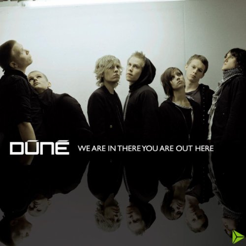 Dune-We Are In There You Are Out Here-(88697168982)-CD-FLAC-2007-CUSTODES Download