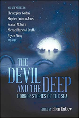 7a8bb9831f0c Amazon.com  The Devil and the Deep  Horror Stories of the Sea  (9781597809078)  Ellen Datlow  Books