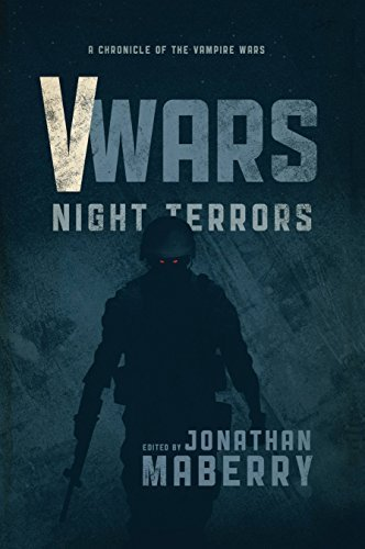 V-Wars: Night Terrors by James A., III Moore (2016-01-19) (V Wars Night Terrors)