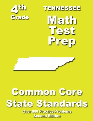 Tennessee 4th Grade Math Test Prep: Common Core Learning Standards