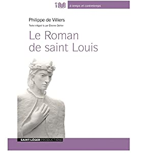Le Roman de saint Louis | Livre audio