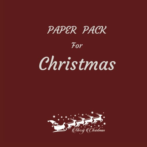 "Paper Pack For Christmas: Simple Fun Designs For Christmas, Colorful Wrapping Papers, Origami Sheets, Festive Collections, Luxury Designs, 76 Pages, 38 Sheets, Double-sided color, 8"" x 8"""
