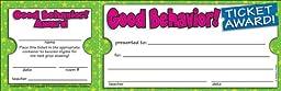 Scholastic Good Behavior! Ticket Awards (TF1613)