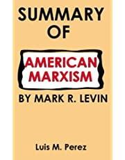 Summary And Review Book Of American Marxism By Mark R. Levin