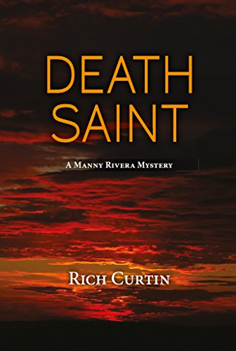 (Death Saint (Manny Rivera Mystery Series Book 6))